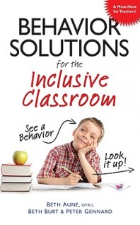 Behavior Solutions for the Inclusive Classroom – Autism, Asperger's, ADHD, Sensory Processing  …