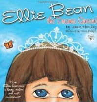 Ellie Bean, the Drama Queen! Sensory Processing Disorder Children's Book