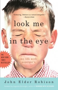 Look Me in the Eye:  My Life with Asperger&#8217;s