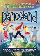 Danceland CD: Fun Songs and Activities to Improve Sensory Skills