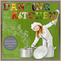 Dancing in the Kitchen: Songs That Celebrate the Joy of Food!