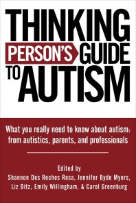 Thinking Person's Guide to Autism ~ Review Part 1