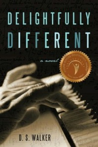 Delightfully Different – Story of a Girl with Asperger's and SPD by D. S. Walker