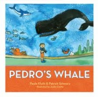 Pedro's Whale About a Child with Autism By Paula Kluth and Patrick Schwarz