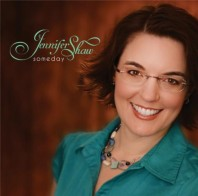 Artist, Author, Speaker: Jennifer Shaw Releasing New Album Entitled Someday