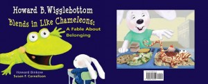 Howard B. Wigglebottom Blends in Like Chameleons: A Fable about Belonging - Learning differences