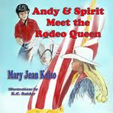 Andy & Spirit Meet the Rodeo Queen, children's book on disabilities