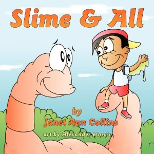 Slime & All a children's book