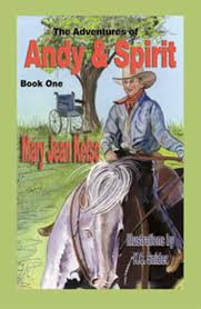 Tween book The Adventures of Andy and Spirit by Mary Jean Kelso - Interview with Mary Jean Kelso: Books for Children with Disabilities