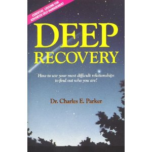 Deep Recovery by Dr. Charles Parker