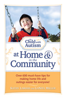 The Child with Autism at Home & in the Community: Over 600 Must-Have Tips  by Kathy Labosh and LaNita Miller