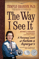 The Way I See It: A Personal Look at Autism and Asperger's by Temple Grandin