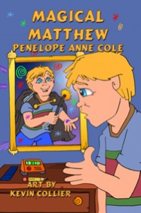 """Magical Matthew by  Penelope Anne Cole Children's Book"