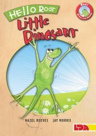 Roar the Little Dinosaur by Hazel Reeves