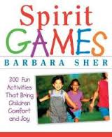 Spirit Games by Barbara Sher  to develop social and motor skills