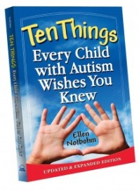 More Awards for Ten Things Every Child With Autism Wishes You Knew by Ellen Notbohm