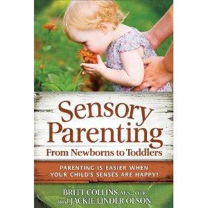 Sensory Parenting: Newborns to Toddlers