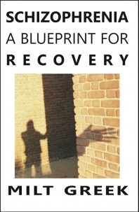 Special needs book review schizophrenia a blueprint for recovery by milt greek folks at special needs book review malvernweather Image collections