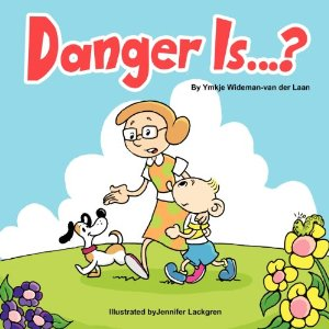 Danger Is…? New Storybook Series for Children with Autism by Ymkje Wideman