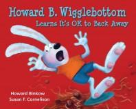 We Do Listen Foundation News Spring and Summer 2013 – Howard B. Wigglebottom Series