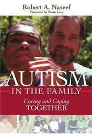 Autism in the Family: Caring and Coping Together by Robert Naseef, Ph.D.