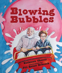 Picture Book Helps Children Cope with Illness and Aging: Blowing Bubbles by Kathleen Cherry