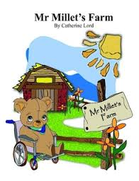 Children's Book on the Importance of Being Unique –  Mr Millet's Farm by Catherine Lord