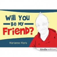 First Children's Book in Joey's Ups with Downs Series on Down Syndrome, Will You Be My Friend?
