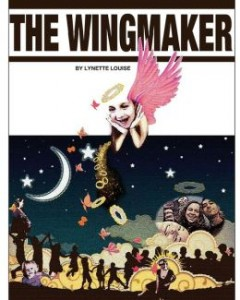 The WingMaker: New Rhyming Picture Book Starring A Girl With Disabilities by By Lynette Louise