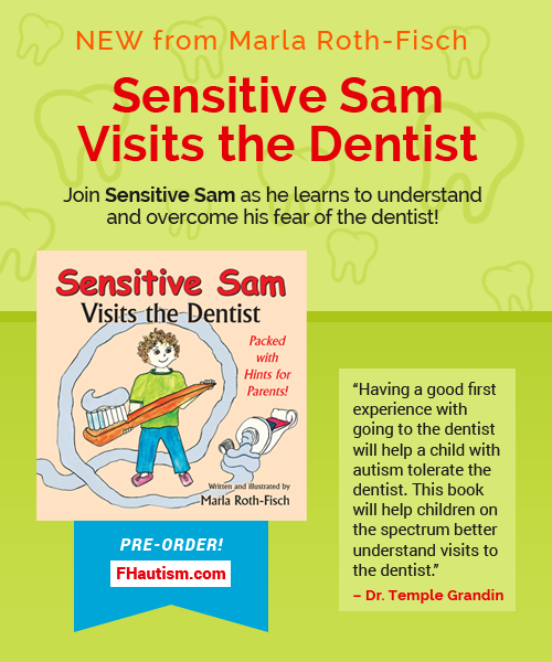 Sensitive Sam Visits the Dentist by Marla Roth-Fisch - Helps Kids with Sensory Issues