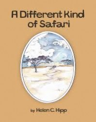 Children's Book that Celebrates Differences –  A Different Kind of Safari by Helen C. Hipp