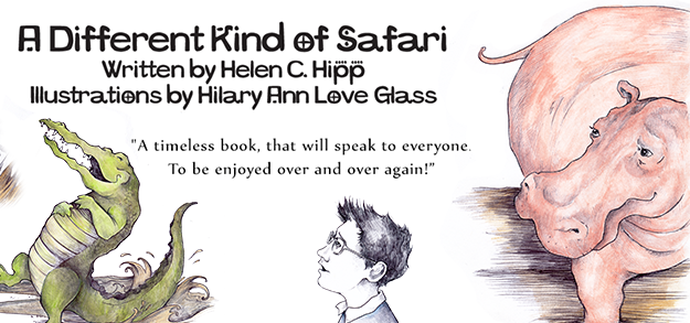 Children's Book that Celebrates Differences -  A Different Kind of Safari by Helen C. Hipp