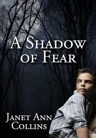 Learn to Cope with Fears - A Shadow of Fear by Janet Ann Collins - Christian Tween Novella