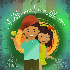 A Manual for Marco: Living, Learning, and Laughing With an Autistic Sibling Paperback – February 1, 2015 by Shaila Abdullah (Author), Iman Tejpar (Illustrator)