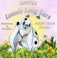 Children's Book Shows It's OK to be Different – Little Lonnie Long Ears by Mary Jean Kelso