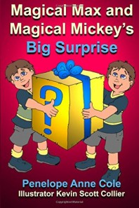 Magical Max and Magical Mickey's Big Surprise by Penelope Anne Cole – Fifth & Final of Series
