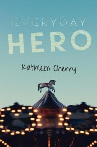 A True Friend with Autism in Tween Novel – Everyday Hero by Kathleen Cherry