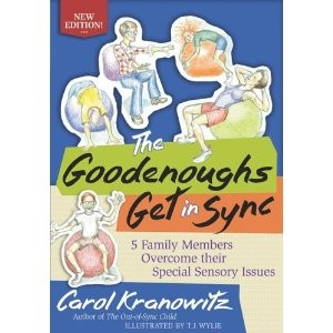 The Goodenoughs Get in Sync ~New Edition~ 5 Family Members Overcome their Special Sensory Issues by Carol Knanowitz,