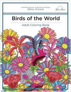 Birds of the World: Adult Coloring Book by Rémy Simard