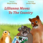 Lillianna Moves To The Country - Children's Books On Special Needs and Disabilities by Margie Harding