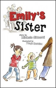 Emily's Sister: A Family's Journey with Dyspraxia and Sensory Processing Disorder (SPD) Paperback – 31 Jan 2017 by Michele Gianetti (Author), Tanja Russita (Illustrator)