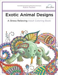 Exotic Animal Designs: Stress Relieving Adult Coloring Book by Katie Packer