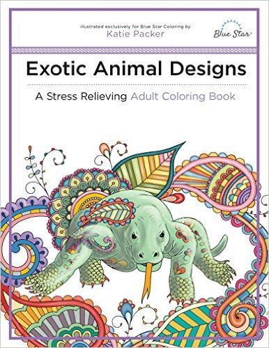 Exotic Animal Designs A Stress Relieving Adult Coloring Book Paperback Oct 28 2015 By