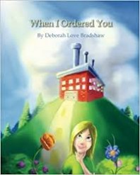 When I Ordered You by Deborah Bradshaw – Child with Down Syndrome