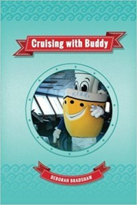 Cruising with Buddy (Traveling Buddy) (Volume 1) by Deborah Bradshaw