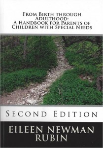 From Birth through Adulthood: A Handbook for Parents of Children with Special Needs Second Edition by Eileen Newman Rubin