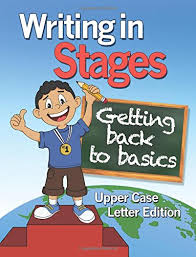 Handwriting Workbook – Writing in Stages: Getting Back to Basics by Samarra St. Hilaire
