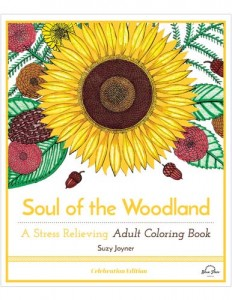 Soul of the Woodland: A Stress Relieving Adult Coloring Book, Celebration Edition by Blue Star Coloring and illustrator Suzy Joyner